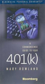 A Commonsense Guide to Your 401(k)