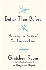 'Better than Before' by Gretchen Rubin
