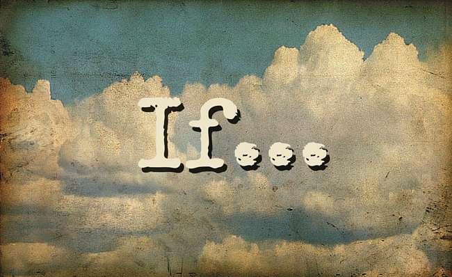 If...