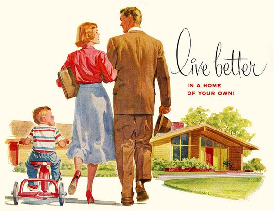 live better with a home of your own - vintage advertisement